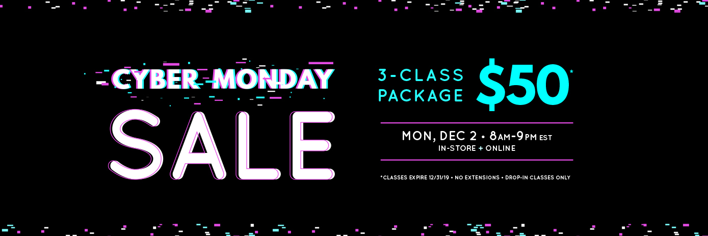 Cyber Monday Sale, 3 classes for $50