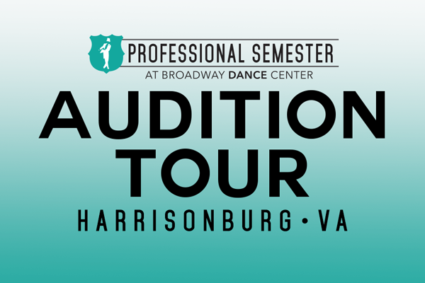 Professional Semester Audition Tour • Harrisonburg, VA