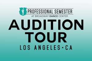 Professional Semester Audition Tour • Los Angeles, CA