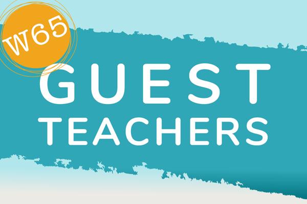 CTP W65 Guest Teachers