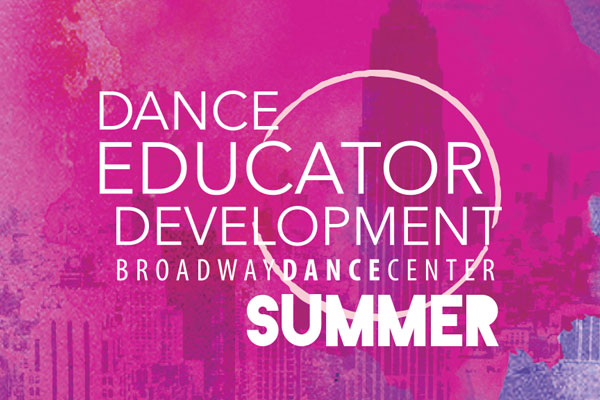 Dance Educator Development SUMMER