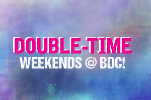 Double Time Weekend