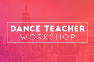 Dance Teacher Workshop
