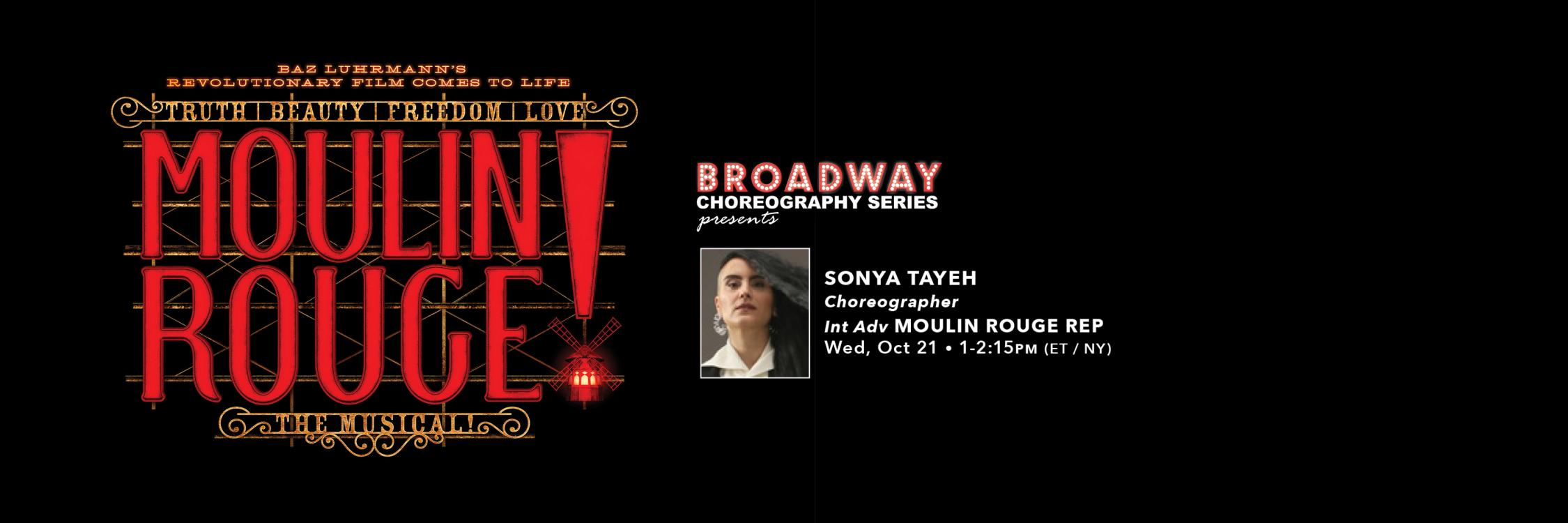 Broadway Choreography Series Moulin Rouge
