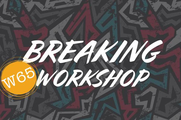 Breaking Workshop